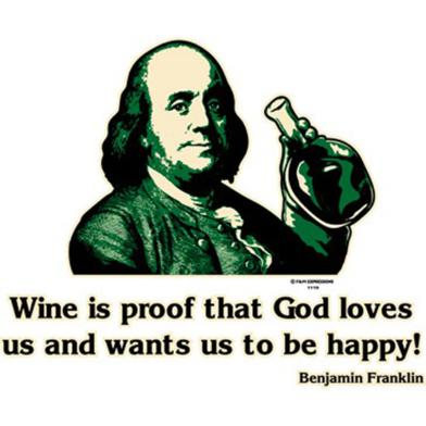 wine_is_proof_that_god_loves_us_and_wants_us_to_be_happy_benjamin_franklin_funny_t_shirt